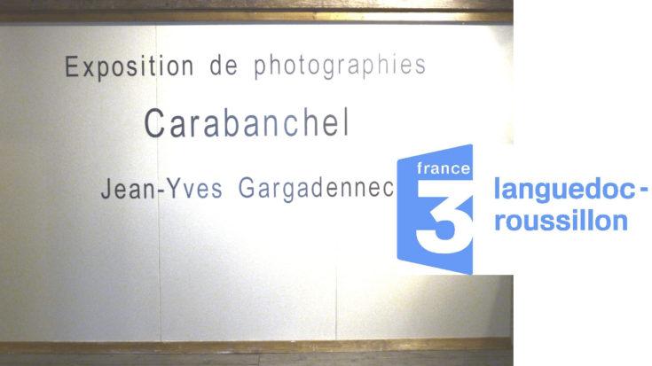 19/20 TV França, Exposició Carabanchel, Jean Casagran